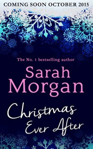 Christmas Ever After - Sarah Morgan