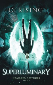 Superluminary (Powered Destinies #1) - Olivia Rising
