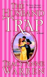 The Husband Trap: A Novel - Tracy Anne Warren