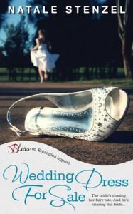 Wedding Dress for Sale (Second-Story Brides, #1) - Natale Stenzel