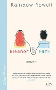 Eleanor & Park: Roman - Rainbow Rowell, Brigitte Jakobeit