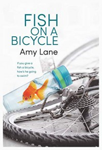 Fish on a Bicycle - Amy Lane