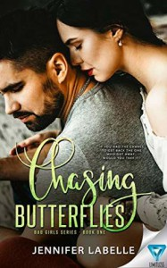 Chasing Butterflies (Bad Girls #1) - Jennifer Labelle