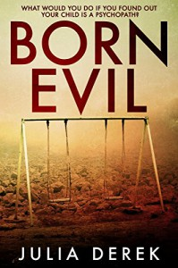 Born Evil - Julia Derek
