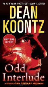 Odd Interlude: A Special Odd Thomas Adventure - Dean Koontz