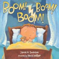 Boom! Boom! Boom! - Jamie Swenson, David   Walker