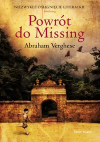 Powrót do Missing - Abraham Verghese