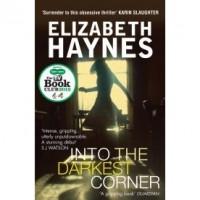 Into the Darkest Corner - Elizabeth Haynes