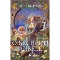 O Segredo de Cibele  - Juliet Marillier, Maria das Mercês Sousa
