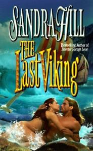 The Last Viking (Viking II, #1) - Sandra Hill