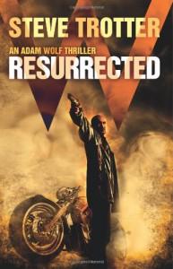 Resurrected - Steve  Trotter