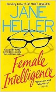 Female Intelligence - Jane Heller