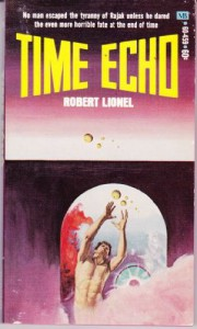 Time Echo - R.L. (as Robert Lionel) Fanthorpe