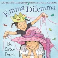 Emma Dilemma: Big Sister Poems - Kristine O'Connell George, Nancy Carpenter