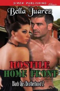 Hostile Home Front [Black Ops Brotherhood 2] - Bella Juarez