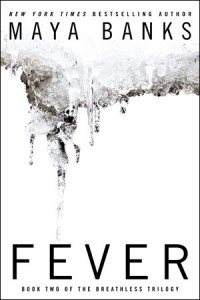 Fever (The Breathless Trilogy, #2) - Maya Banks