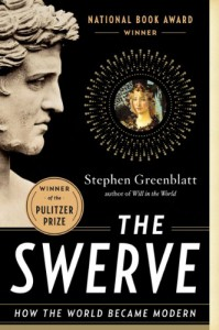 The Swerve: How the World Became Modern - Stephen Greenblatt