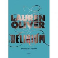 Delirium : rakkaus on harhaa - Lauren Oliver, Marja Helanen-Ahtola