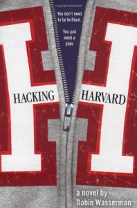 Hacking Harvard - Robin Wasserman