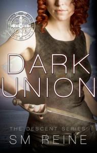 Dark Union (Descent, #3) - S.M. Reine