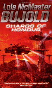 Shards of Honour - Lois McMaster Bujold