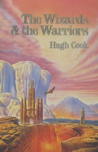 Wizards & the Warriors (Chronicles of Age of Darkness) (Chronicles of An Age of Darkness 1) - Hugh Cook
