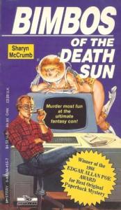 Bimbos of the Death Sun  - Sharyn McCrumb