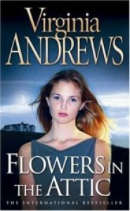 Flowers In The Attic - Virginia Cleo Andrews