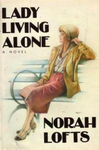 Lady Living Alone - Norah Lofts