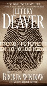 The Broken Window: A Lincoln Rhyme Novel - Jeffery Deaver