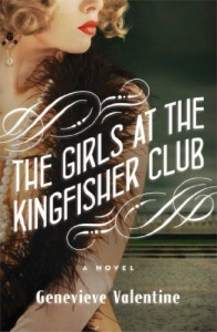 The Girls at the Kingfisher Club: A Novel - Genevieve Valentine