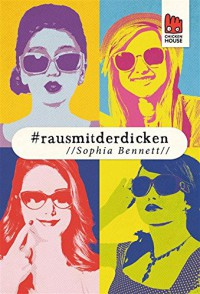 #rausmitderdicken: Digital First - Sophia Bennett