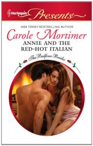 Annie and the Red-Hot Italian - Carole Mortimer