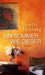 Ein Sommer wie dieser - Annette Hohberg