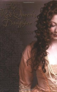 The Red Queen's Daughter - Jacqueline Kolosov