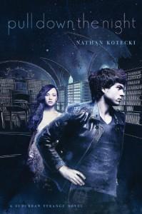 Pull Down the Night - Nathan Kotecki