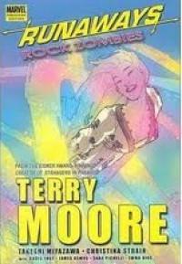 Runaways: Rock Zombies - Terry Moore, Takeshi Miyazawa Terry Moore