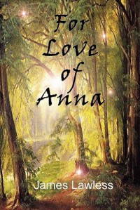 For Love of Anna - James Lawless