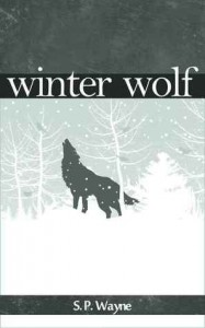 Winter Wolf : A Werewolf Romance On Snow - S.P. Wayne