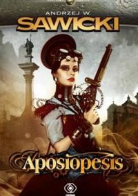 Aposiopesis - Andrzej W. Sawicki
