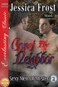 Covet Thy Neighbor - Jessica Frost