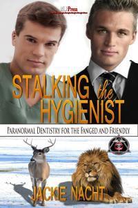 Stalking the Hygienist - Jackie Nacht