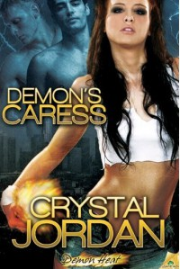 Demon's Caress (Demon Heat, #1) - Crystal Jordan