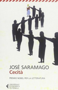 Cecità - José Saramago, Rita Desti