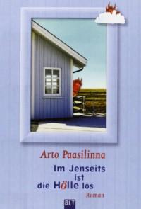 Im Jenseits ist die Hölle los - Arto Paasilinna
