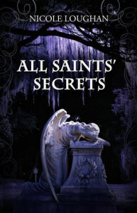 All Saints' Secrets - Nicole Loughan