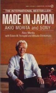 Made in Japan: Akio Morita and Sony - Akio Morita, Edwin M. Reingold, Mitsuko Shimomura
