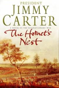 The Hornet's Nest - Jimmy Carter
