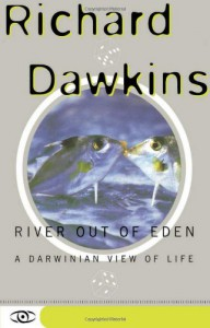 River Out of Eden: A Darwinian View of Life - Lalla Ward, Richard Dawkins