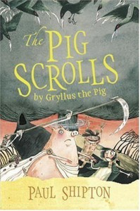 The Pig Scrolls - Paul Shipton